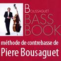 Boussaguet Bass Book - Méthode jazz de contrebasse