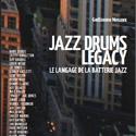 Jazz Drums Legacy - Guillaume Nouaux