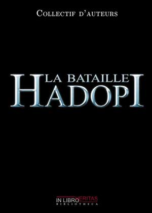 La bataille d'Hadopi le livre