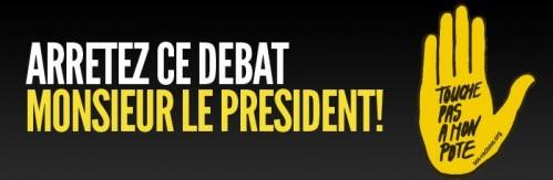 Arrêtez ce débat Monsieur le Président !