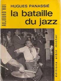 La bataille du jazz - Hugues Panassié