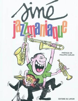 Dessin de couverture Siné Jazzmaniaque