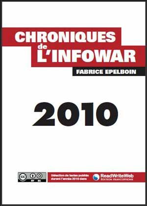 Chronique de l'nfowar 2010 par Fabrice epelboin