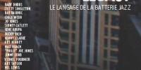 Jazz Drums Legacy, le langage de la batterie Jazz par Guillaume Nouaux