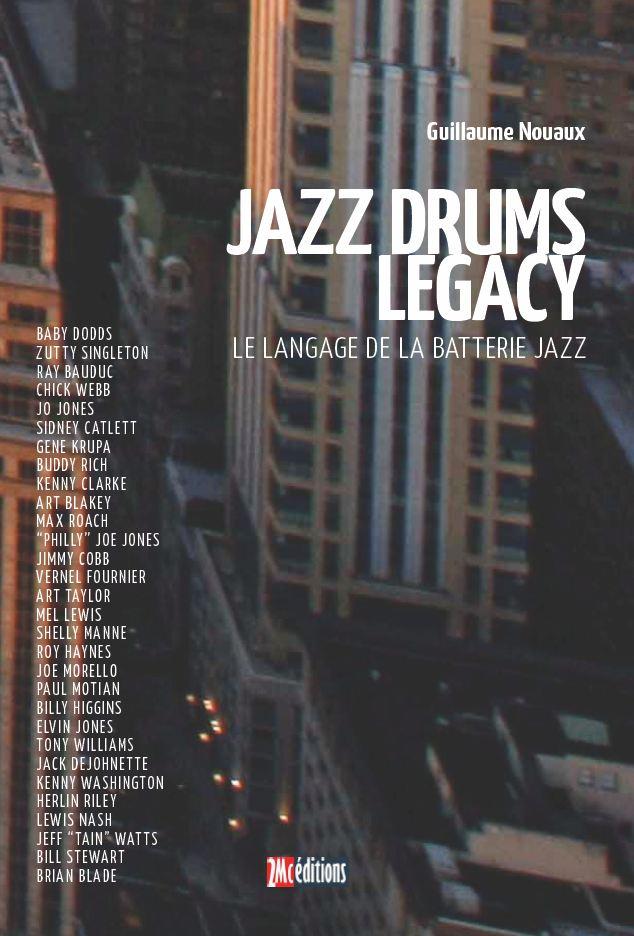 Jazz Drums Legacy de Guillaume Nouaux