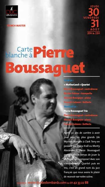 Carte blanche à Pierre Boussaguet au Duc des Lombards
