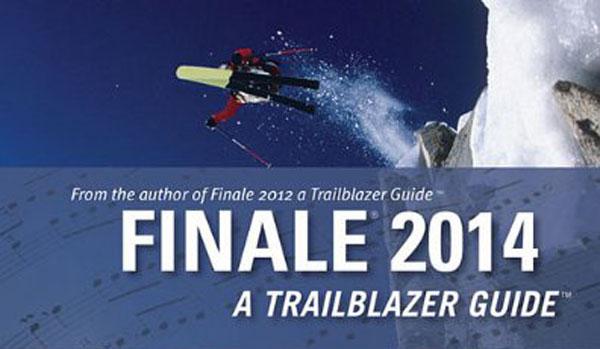 """Couverture du livre """"Finale 2014: A Trailblazer Guide"""""""