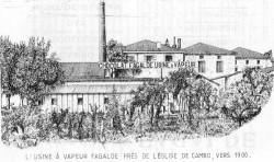 L'usine Fagalde à Cambo vers 1900